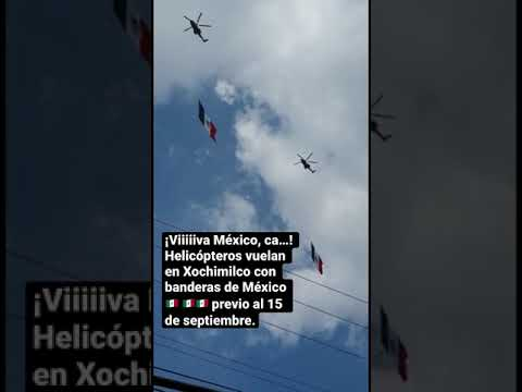 Helicópteros vuelan en Xochimilco con banderas de México 🇲🇽 🇲🇽