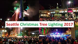 Seattle Christmas Tree, Macy's Star Lighting, and Fireworks 2017