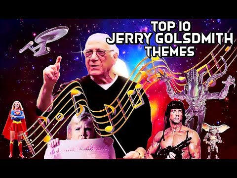 My Top 10 Jerry Goldsmith Themes