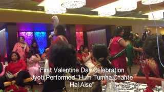 "Hum Tumhe Chahte Hai Aise""Jyoti Performed for Valentine Day"""
