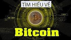 BitCoin là gì? - Hiểu rõ Bitcoin trong 5 phút