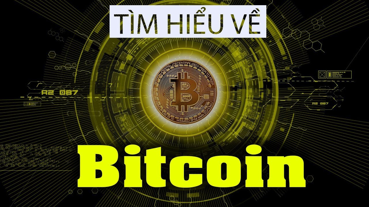 BitCoin là gì? – Hiểu rõ Bitcoin trong 5 phút