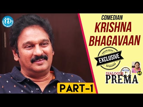 Comedian Krishna Bhagavaan Exclusive Interview Part #1 || Dialogue With Prema | Celebration Of Life