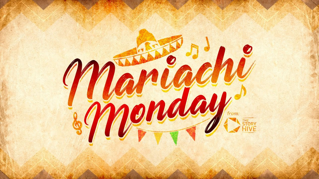 Mariachi Monday episode 1