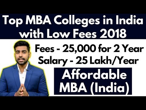 Top MBA College with Less Fees | Best MBA College in India 2018 | Under 1 Lakh | CAT, MAT, XAT