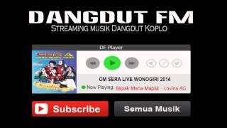 Video Bapak Mana Bapak Lovina AG OM Sera Live Wonogiri 2014 | Dangdut FM download MP3, 3GP, MP4, WEBM, AVI, FLV Agustus 2018
