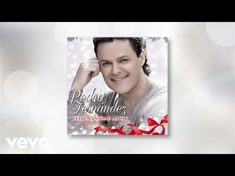 Pedro Fernández - Feliz Navidad Amor (Lyric Video)