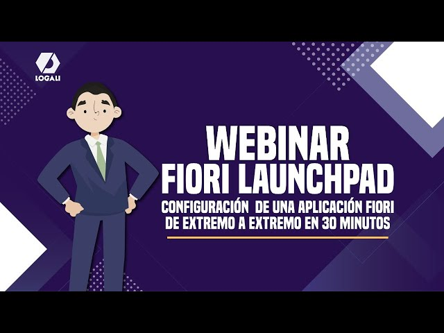Webinar SAP Fiori Launchpad Configuración de una aplicación Fiori de extremo a extremo en 30 minutos