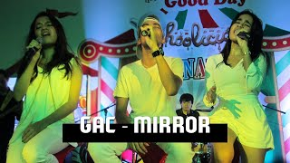 GAC - Mirror   Live at Cilandak Town Square