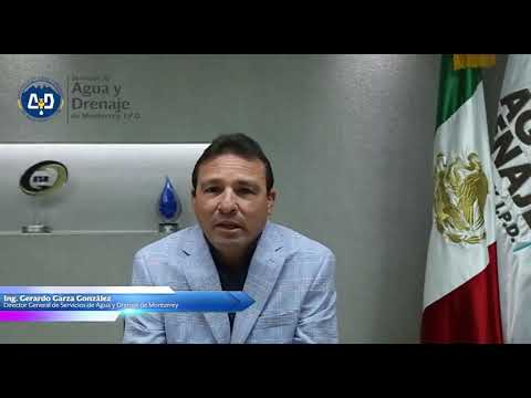 Mensaje importante del Director de Agua y Drenaje de Monterrey.