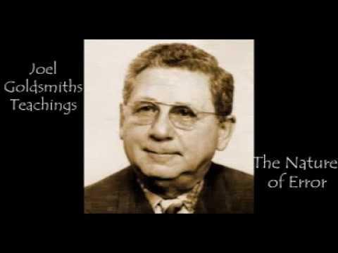 Joel Goldsmith - The Nature of Error