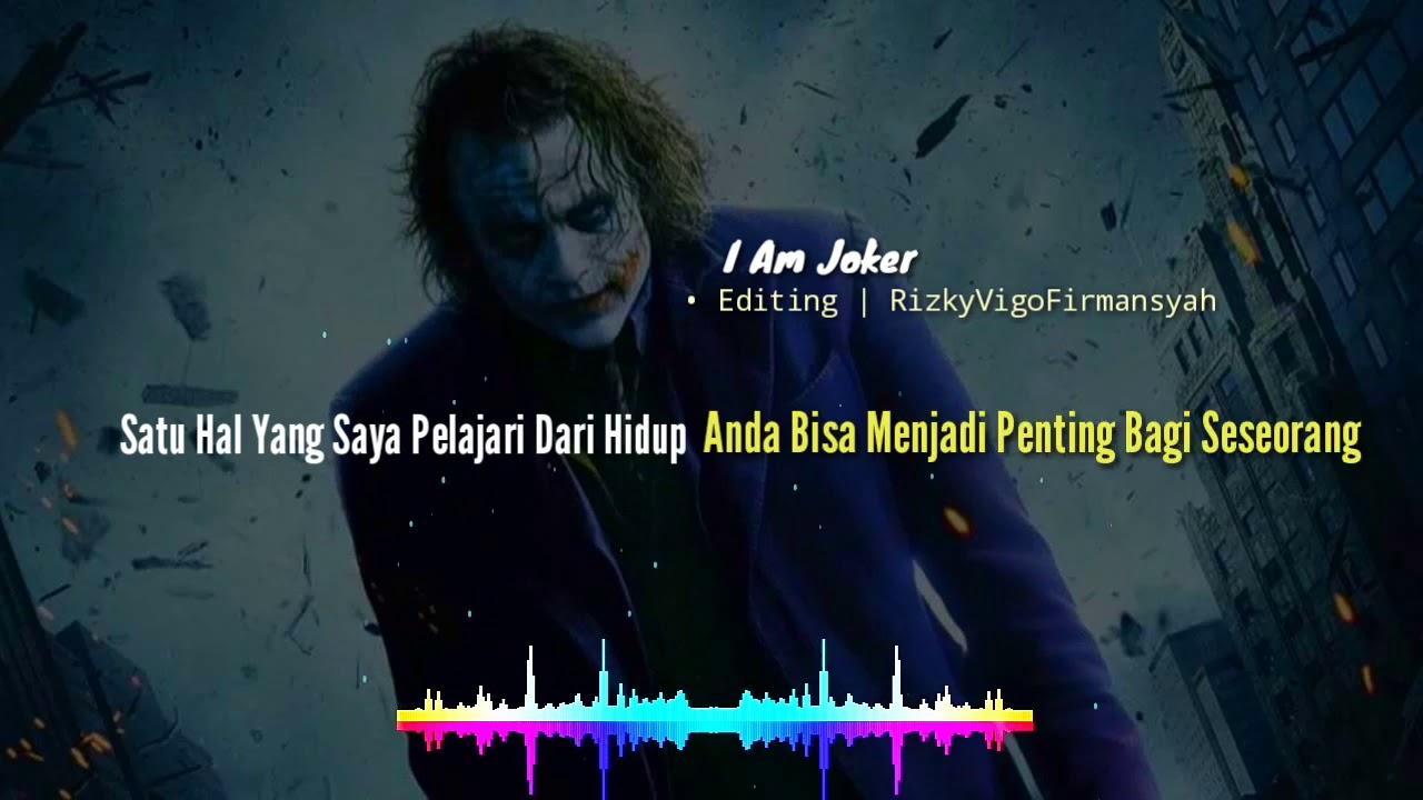 kata kata bijak joker bahasa com