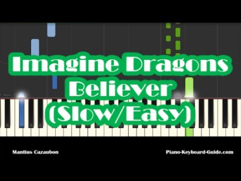 Imagine Dragons Believer Slow Easy Piano Tutorial - How To Play