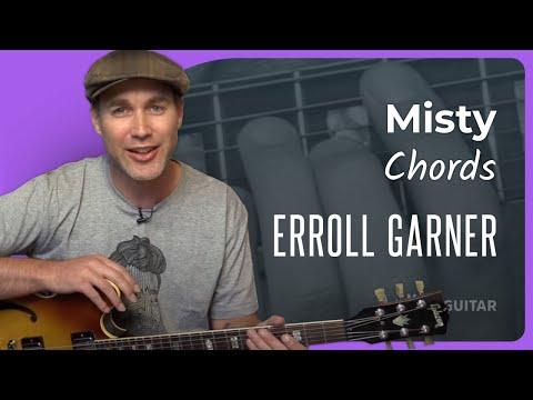 Jazz Standard: Misty - Chords - Erroll Garner (Guitar Lesson JA-530)