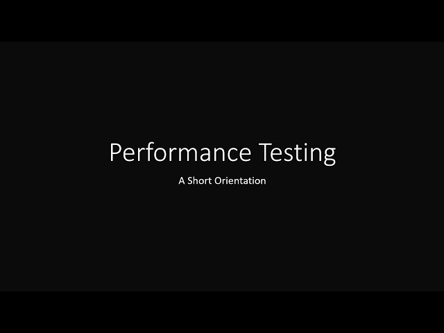 Performance Testing Orientation
