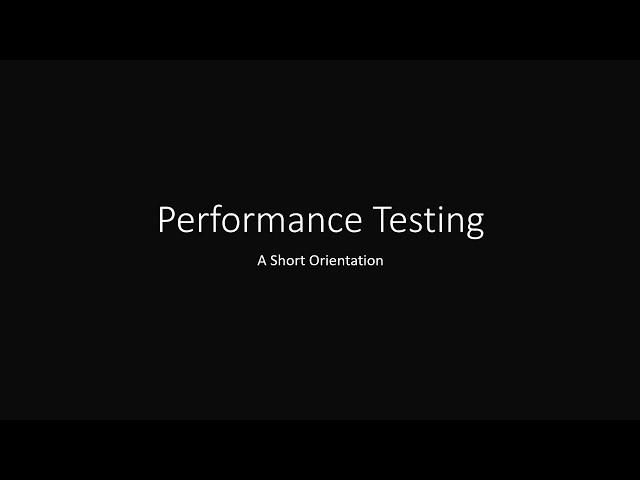 Performance Testing Orientation
