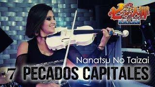 Nanatsu No Taizai Op. 1 ❤ VIOLIN ANIME COVER (7 Pecados Capitales)