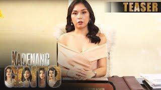 Kadenang Ginto October 17, 2019 Teaser