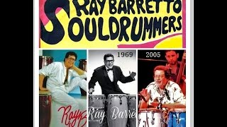 Ray Barretto - Soul Drummers, dé 'Souldance Hit' in 1969