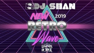 NEW WAVE OF RETRO 2019.(Legends of Rock) by DJ SHAN