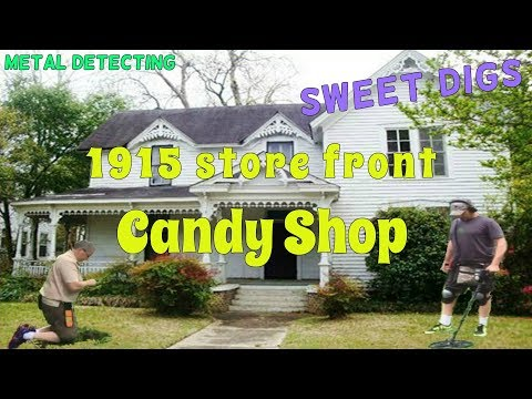 Sweet Digs - Metal Detecting an early 1900's Candy Shop - Garrett AT Pro