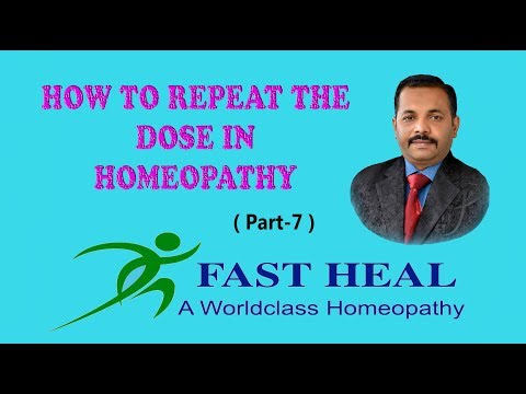 How To Repeat the Dose in Homeopathypart 7