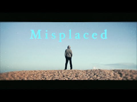 Misplaced: A short film.