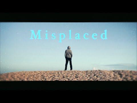Misplaced: A short film.