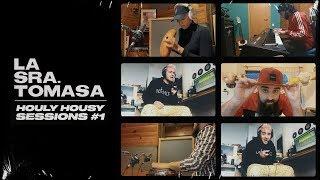 La Sra. Tomasa – Que Venga (Houly Housy Sessions #1)
