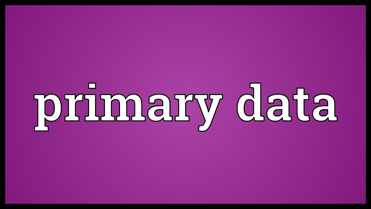 primary data Primary data is collected specifically to address the problem in question and is conducted by the decision maker, a marketing firm, a university or extension researcher, etc.