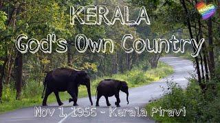 Kerala Piravi - Nov1,1956 | Kerala God's Own Country | 64th kerala piravi anniversary