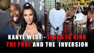 Kanye West - Jesus is King | The Fool and the Inversion