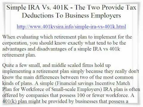 Simple Ira Vs 401k The Two Provide Tax Deductions To Employers4