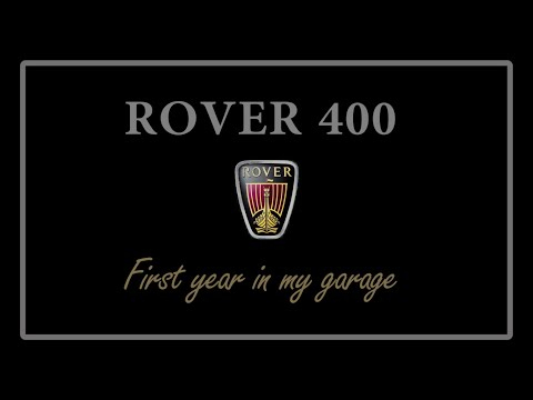 1 Year With The Rover 400!