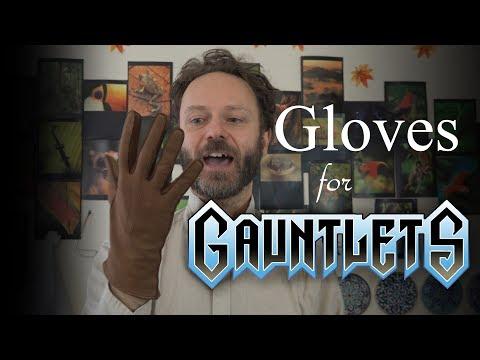 Gloves For Gauntlets