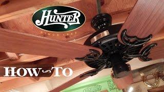 How To Install A Ceiling Fan | Hunter Original