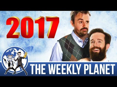 Best Of TWP 2017 - The Weekly Planet Podcast