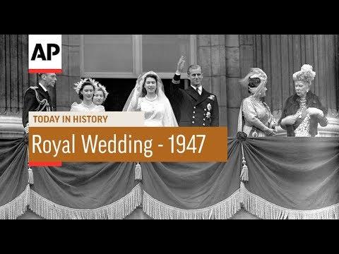 The Wedding of Queen Elizabeth II  1947   Today In History  20 Nov 17