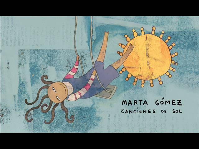 marta-gomez-la-vida-esta-por-empezar-canciones-de-sol-marta-gomez