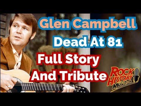 Glen Campbell Dead at 81 - Full Story & Video Tribute