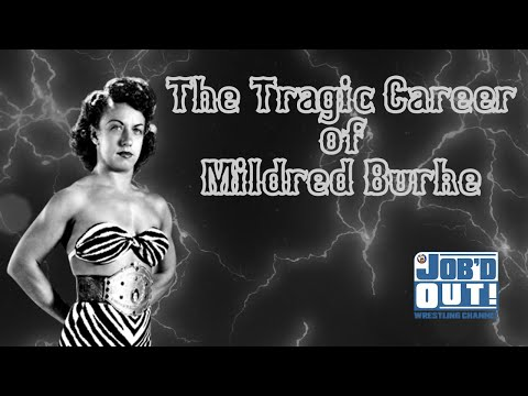 The Tragic Career Of Mildred Burke: When Women Weren't ALLOWED To Wrestle (JOB'd Out)