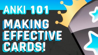 Anki: Making Effective Cards