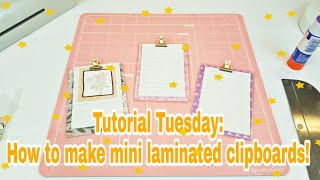 Tutorial Tuesday: How to make mini laminated clipboards | Planning With Eli