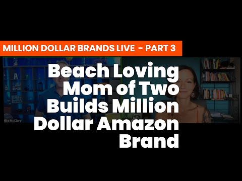 Beach Loving Mom of Two Builds Million Dollar Amazon Brand