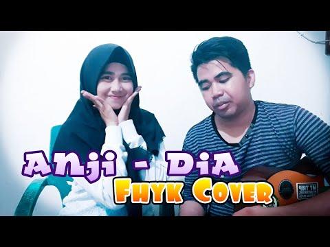 ANJI - DIA ( FHYK COVER )