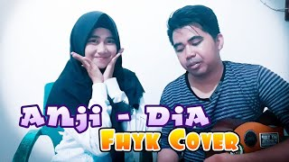Anji - Dia   Fhyk Cover
