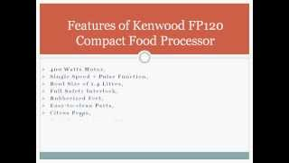 Kenwood FP120 Compact Food Processor Review