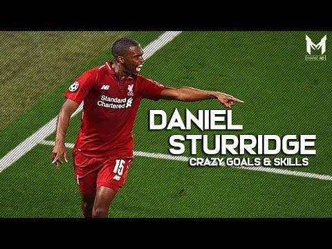 Daniel Sturridge 2018/19 - Reborn Striker -  Crazy Goals, Skills & Assists | HD