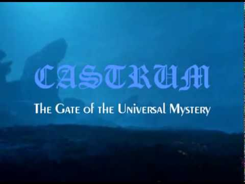 Castrum  The Gate of the Universal Mystery