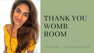 WOMB ROOM: Post Ceremony Thank you